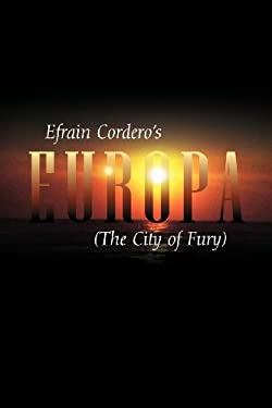 Europa: The City of Fury 9781432773847