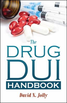 The Drug DUI Handbook 9781432777647