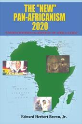 """The """"New"""" Pan-Africanism - 2020: """"United Continental Republic of Africa (Ucra)"""" 17822157"""