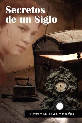 Secretos de Un Siglo 9781432778682