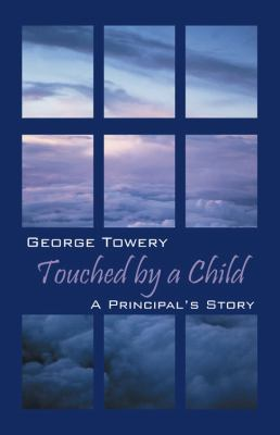 Touched by a Child: A Principal's Story