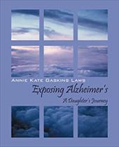 Exposing Alzheimer's: A Daughter's Journey 17703748