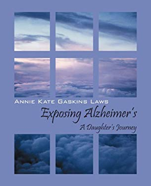 Exposing Alzheimer's: A Daughter's Journey 9781432783518