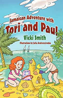 Jamaican Adventure with Tori and Paul 9781432785789