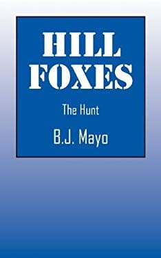 Hill Foxes: The Hunt 9781432788919
