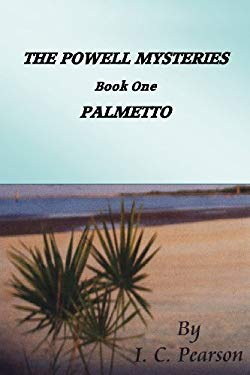 The Powell Mysteries: Book One Palmetto 9781432790691