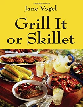 Grill It or Skillet 9781432793876