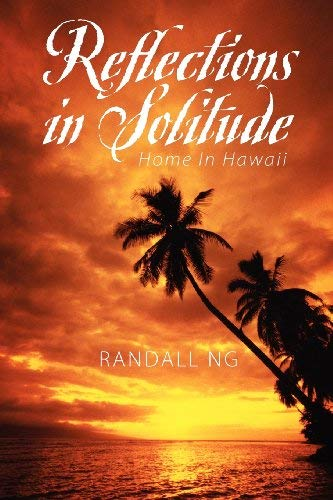 Reflections in Solitude: Home in Hawaii 9781432794293