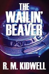 The Wailin' Beaver 19847299