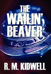 The Wailin' Beaver 19900551