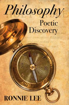 Philosophy: Poetic Discovery 9781432797829