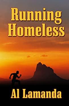 Running Homeless 9781432825386