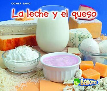 La Leche y el Queso = Milk and Cheese 9781432951313