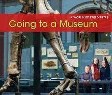 Going to a Museum 9781432960674