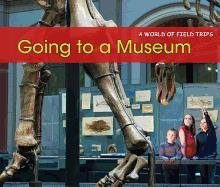 Going to a Museum 9781432960766