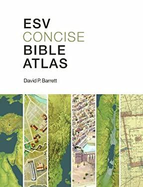 ESV Concise Bible Atlas 9781433513749
