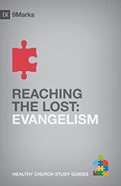 Reaching the Lost: Evangelism 9781433525445