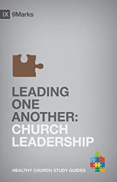 Leading One Another: Church Leadership 9781433525605