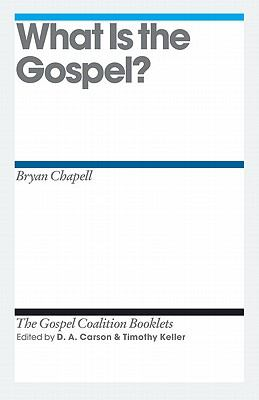 What Is the Gospel? 9781433526756