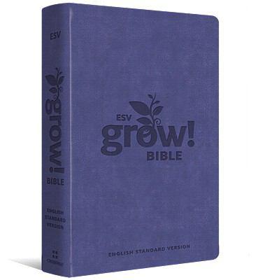 Grow! Bible-ESV 9781433528750