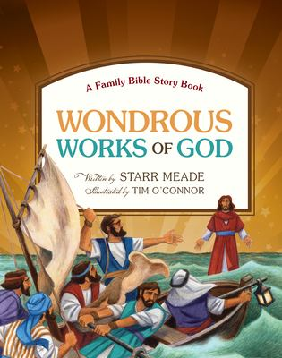 Wondrous Works of God: A Family Bible Story Book 9781433531583