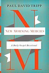 New Morning Mercies: A Daily Gospel Devotional 22786109