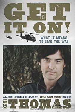 Get It On!: What It Means to Lead the Way 9781433672743