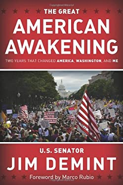 The Great American Awakening: Two Years That Changed America, Washington, and Me 9781433672798