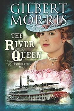 The River Queen: A Water Wheel Novel 9781433673207