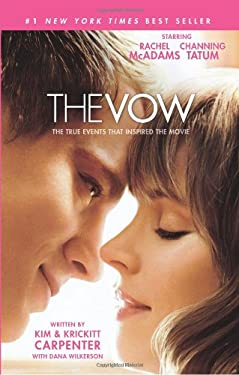 The Vow: The True Events That Inspired the Movie 9781433675799