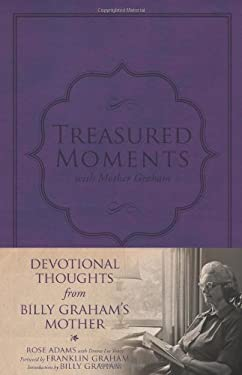 Treasured Moments with Mother Graham 9781433675829