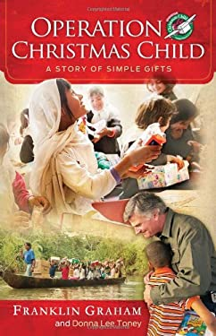 Operation Christmas Child: A Story of Simple Gifts 9781433679995