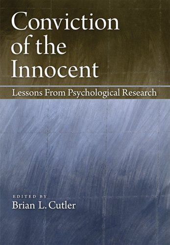 Conviction of the Innocent: Lessons from Psychological Research 9781433810213
