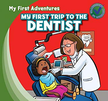 My First Trip to the Dentist 9781433962417