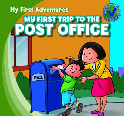 My First Trip to the Post Office 9781433962554
