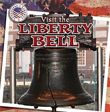 Visit the Liberty Bell 9781433963926