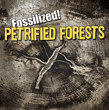 Petrified Forests 9781433964206