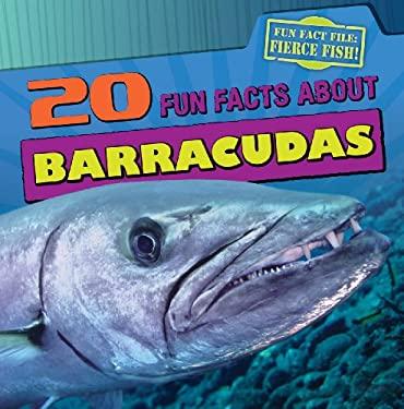 20 Fun Facts About Barracudas (Fun Fact File) 9781433969751