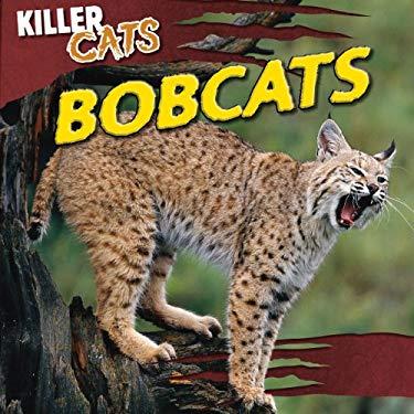 Bobcats (Killer Cats) 9781433969959