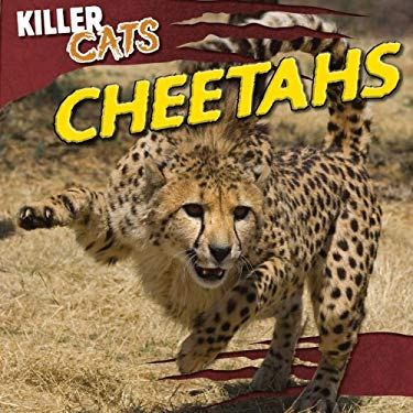 Cheetahs (Killer Cats (Gareth Stevens)) 9781433969997