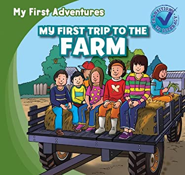 My First Trip to the Farm (My First Adventures) 9781433973123