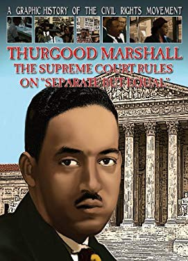 Thurgood Marshall: The Supreme Court Rules on