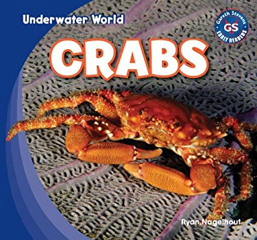 Crabs (Underwater World: Gareth Stevens Early Readers) 9781433985676