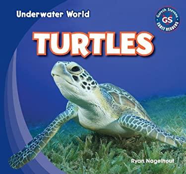 Turtles (Underwater World) 9781433985782