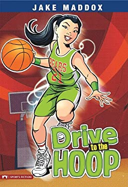 Drive to the Hoop 9781434225009