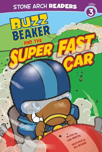 Buzz Beaker and the Super Fast Car 9781434225290