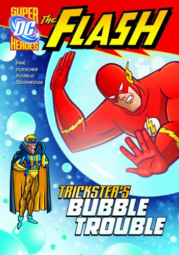 The Flash: Trickster's Bubble Trouble 9781434226273