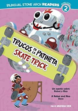 Trucos en la Patineta/Skate Trick 9781434237781