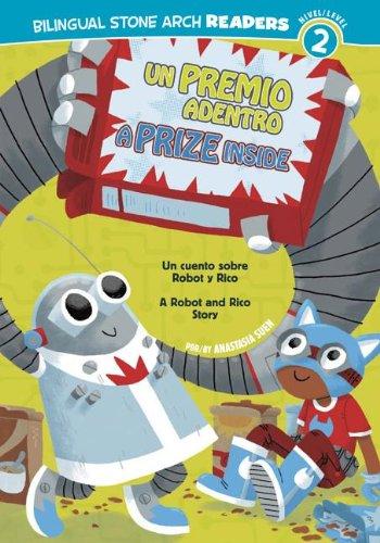 Un Premio Adentro/A Prize Inside 9781434237804