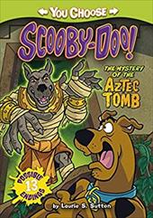 The Mystery of the Aztec Tomb (You Choose Stories: Scooby-Doo) 22462479